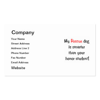 My Rescue Dog is Smarter Than Your Honor Student Business Card Template