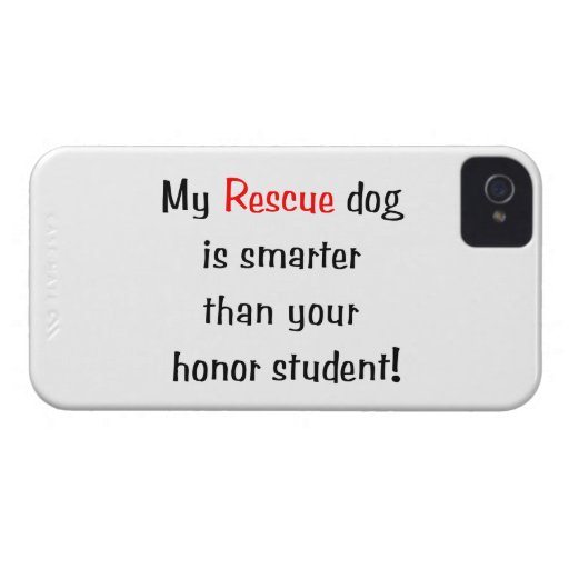 My Rescue Dog is Smarter Than Your Honor Student Blackberry Cases
