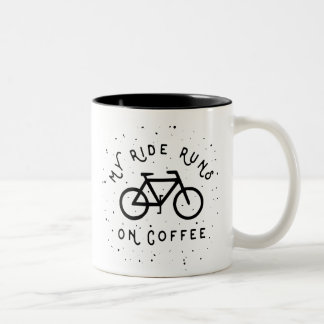 My Ride Runs on Coffee - Cyclist Two-Tone Coffee Mug