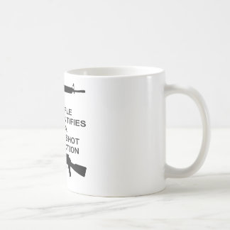 My Rifle Self Identifies As A Single Shot Bolt Act Coffee Mug
