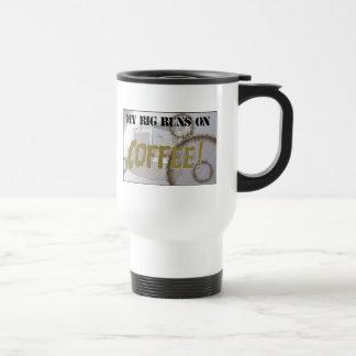 My Rig Runs On Coffee Travel Mug