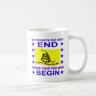 My Rights Do Not End Where Your Feelings Begin Coffee Mug