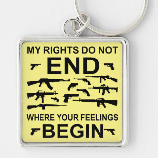 My Rights Do Not End Where Your Feelings Begin Gun Key Ring