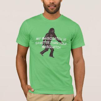 My sasquatch is smarter T-Shirt