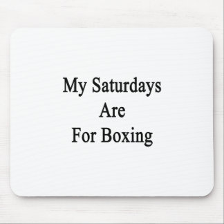 My Saturdays Are For Boxing Mouse Pads