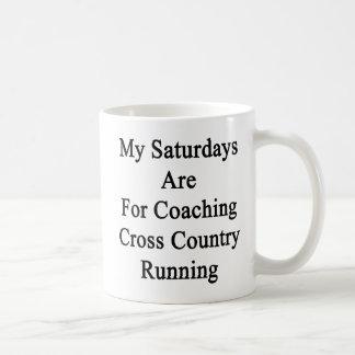 My Saturdays Are For Coaching Cross Country Runnin Coffee Mug