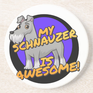 My Schnauzer is awesome Drink Coasters
