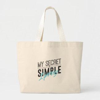 My Secret Is Simple I Pray Large Tote Bag