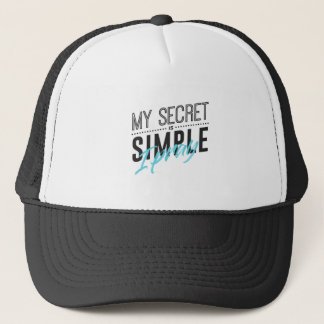 My Secret Is Simple I Pray Trucker Hat