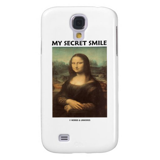 My Secret Smile (da Vinci Mona Lisa) Galaxy S4 Covers