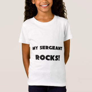 MY Sergeant ROCKS! T-Shirt