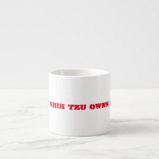 My Shih Tzu Owns Me Mug Espresso Mug