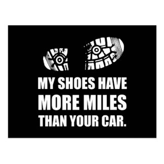 My Shoes More Miles Than Car Postcard