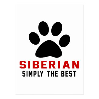 My SIBERIAN Simply The Best Postcard