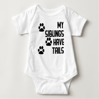My Siblings Have Tails Baby Bodysuit