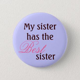 My sister 6 cm round badge