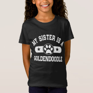 My Sister Is A Goldendoodle T-Shirt