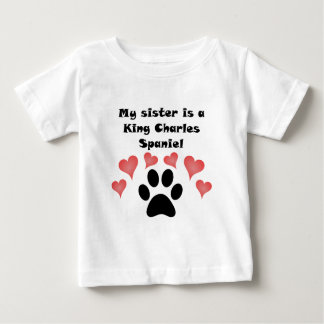 My Sister Is A King Charles Spaniel Baby T-Shirt