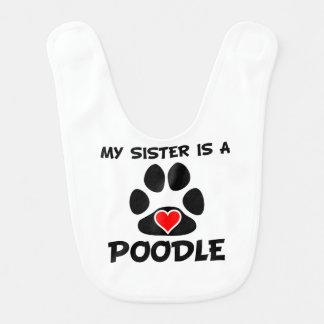 My Sister Is A Poodle Bibs
