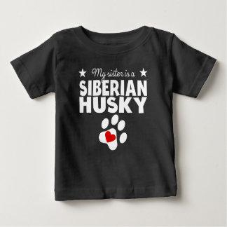 My Sister Is A Siberian Husky Infant T-Shirt