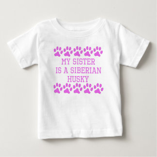 My Sister Is A Siberian Husky T-shirts