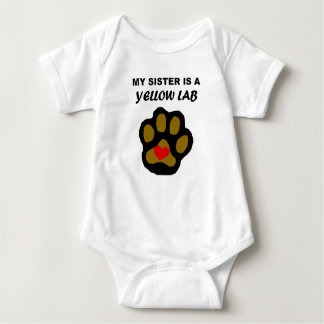 My Sister Is A Yellow Lab Baby Bodysuit