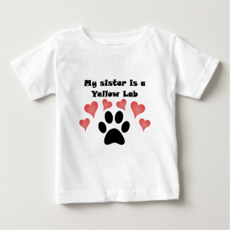 My Sister Is A Yellow Lab Baby T-Shirt
