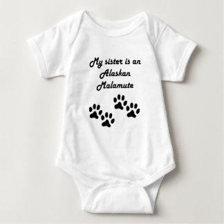 My Sister Is An Alaskan Malamute Baby Bodysuit