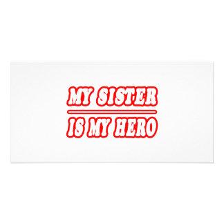 My Sister Is My Hero Personalised Photo Card