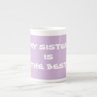 MY SISTER IS THE BEST Coffee Tea Mugs