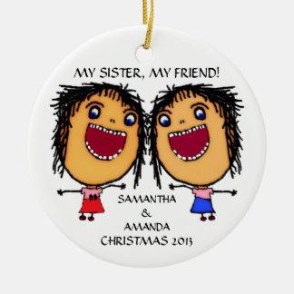 My Sister My Friend Custom Christmas Round Ceramic Decoration