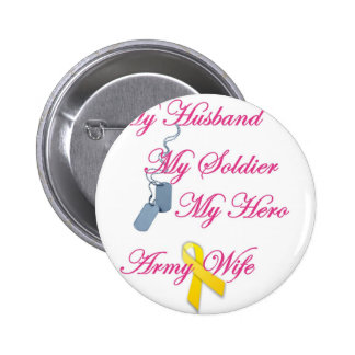 My Soldier Army Wife Buttons