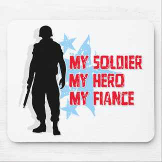 My Soldier, My Hero, My Fiance Mouse Pad