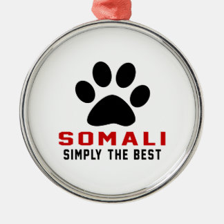 My Somali Simply The Best Ornament