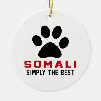 My Somali Simply The Best Round Ceramic Decoration
