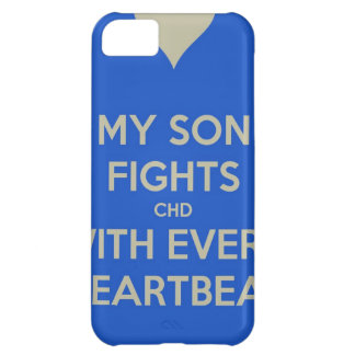 My Son Fights CHD with every heart beat iPhone 5C Cases