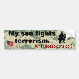 My Son Fights Terrorism Bumper Sticker