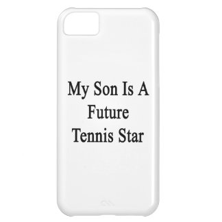 My Son Is A Future Tennis Star iPhone 5C Case