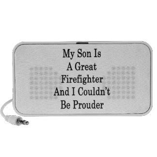My Son Is A Great Firefighter And I Couldn't Be Pr Notebook Speakers