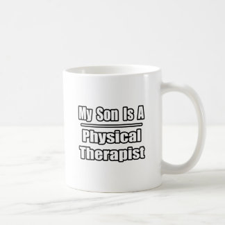 My Son Is A Physical Therapist Mugs