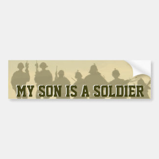 MY SON IS A SOLDIER ARMY BUMPER STICKER