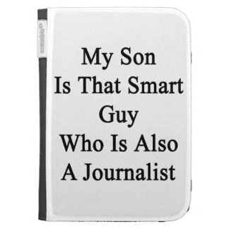 My Son Is That Smart Guy Who Is Also A Journalist. Kindle Cover