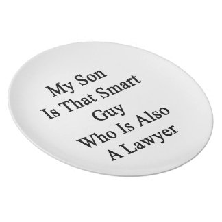 My Son Is That Smart Guy Who Is Also A Lawyer Plates