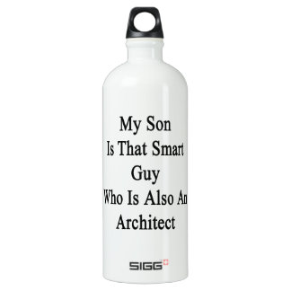 My Son Is That Smart Guy Who Is Also An Architect. SIGG Traveller 1.0L Water Bottle