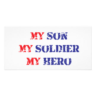 My son, my soldier, my hero picture card