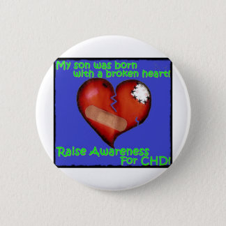 My Son Was Born With A Broken Heart 6 Cm Round Badge