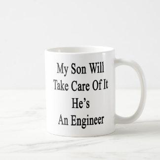 My Son Will Take Care Of It He's An Engineer Coffee Mug