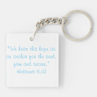 My Soul is Anchored on Hope Key Ring