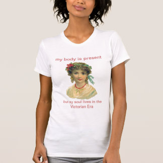 My Soul Lives in the Victorian Era T-Shirt