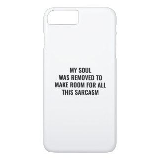 My Soul Was Removed iPhone 8 Plus/7 Plus Case